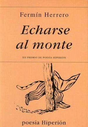 ECHARSE AL MONTE