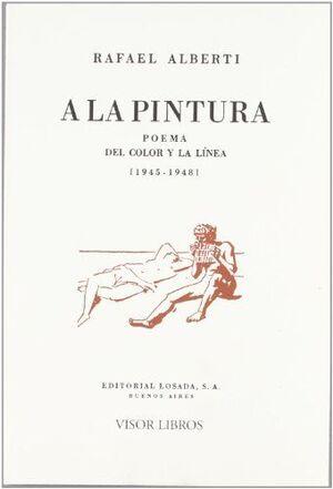 A LA PINTURA. POEMA DEL COLOR Y LA LÍNEA (1945-1948)