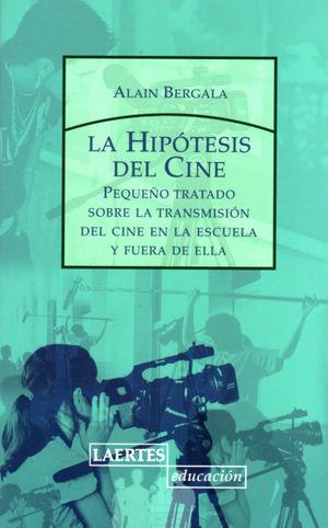 LA HIPÓTESIS DEL CINE
