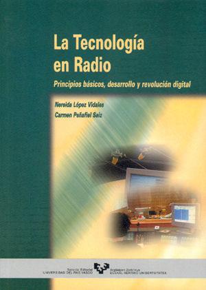 LA TECNOLOGÍA EN RADIO, PRINCIPIOS BÁSICOS, DESARROLLO Y REVOLUCIÓN DI