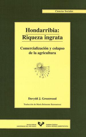 HONDARRIBIA, RIQUEZA INGRATA : COMERCIALIZACIÓN Y COLAPSO DE LA AGRICU