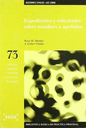 EXPEDIENTES Y SOLICITUDES SOBRE NOMBRES Y APELLIDOS - LEC 2000