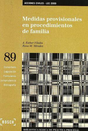 MEDIDAS PROVISIONALES EN PROCEDIMIENTOS DE FAMILIA - LEC 2000