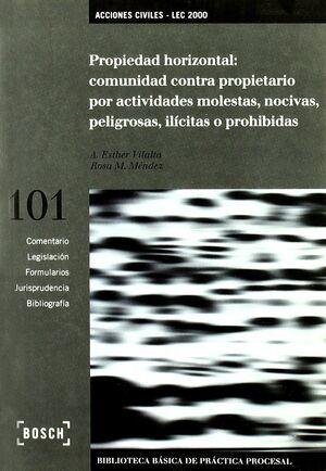 PROPIEDAD HORIZONTAL: COMUNIDAD CONTRA PROPIETARIO POR ACTIVIDADES MOLESTAS, NOC