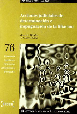 ACCIONES JUDICIALES DE DETERMINACIÓN E IMPUGNACIÓN DE LA FILIACIÓN - LEC 2000