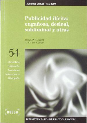PUBLICIDAD ILÍCITA: ENGAÑOSA, DESLEAL, SUBLIMINAL Y OTRAS - LEC 2000
