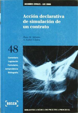 ACCIÓN DECLARATIVA DE SIMULACIÓN DE UN CONTRATO - LEC 2000