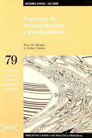 PROCESOS DE INCAPACITACIÓN Y PRODIGALIDAD - LEC 2000
