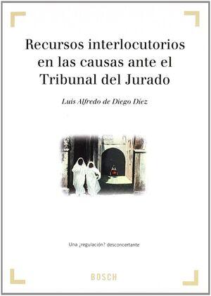 RECURSOS INTERLOCUTORIOS EN LAS CAUSAS ANTE EL TRIBUNAL DEL JURADO