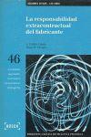 LA RESPONSABILIDAD EXTRACONTRACTUAL DEL FABRICANTE - LEC 2000