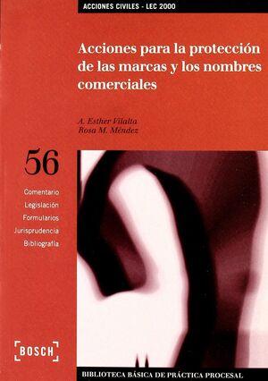 ACCIONES PARA LA PROTECCIÓN DE LAS MARCAS Y LOS NOMBRES COMERCIALES - LEC 2000
