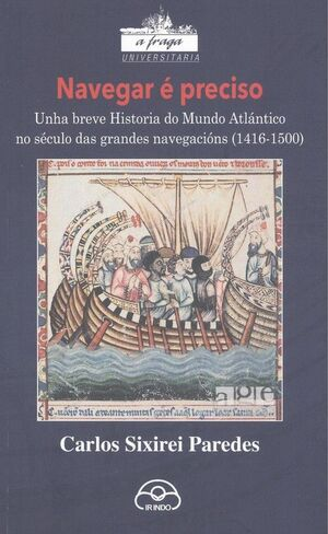 NAVEGAR E PRECISO:BREVE HISTORIA DO MUNDO ATLANTICO