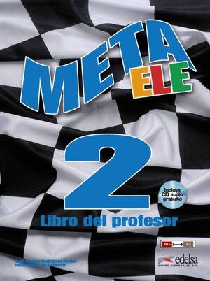 META ELE FINAL 2 (B1+-B2.1-B2.2) - LIBRO DEL PROFESOR