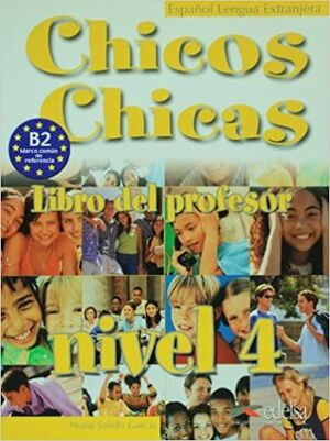 CHICOS, CHICAS 4. LIBRO DEL PROFESOR