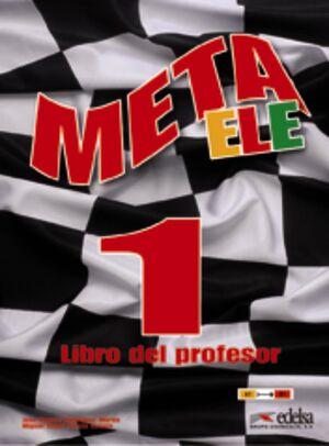 META ELE FINAL 1 (A1-A2-B1) - LIBRO DEL PROFESOR