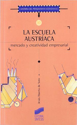 LA ESCUELA AUSTRÍACA, MERCADO Y ACTIVIDAD EMPRESARIAL (2ª EDICIÓN)