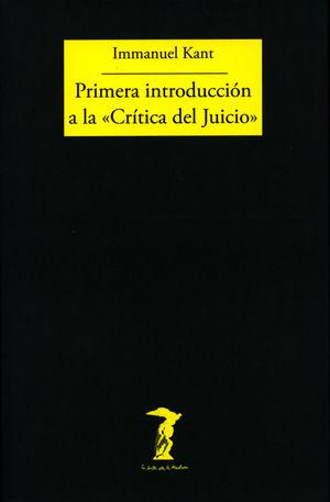PRIMERA INTRODUCCION A LA CRITICA DEL JUICIO