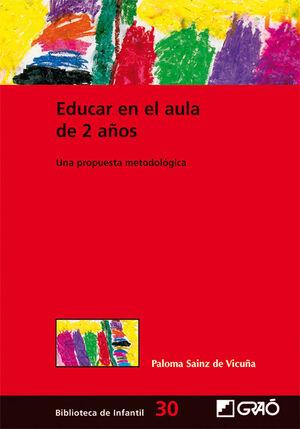 EDUCAR EN EL AULA DE 2 AÑOS.