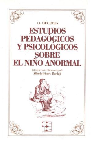 ESTUDIOS PEDAGÓGICOS Y PSICOLÓGICOS SOBRE EL NIÑO ANORMAL