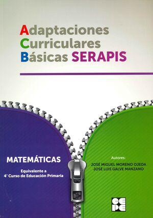 MATEMATICAS 4 EP ADAPTACIONES CURRICULARES BASICAS SERAPIS