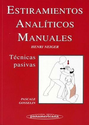 ESTIRAMIENTOS ANALÍTICOS MANUALES : TÉCNICAS PASIVAS