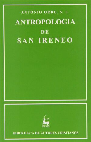 ANTROPOLOGÍA DE SAN IRENEO