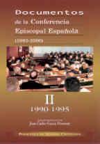 DOCUMENTOS DE LA CONFERENCIA EPISCOPAL ESPAÑOLA (1983-2000). VOL. II: 1990-1995