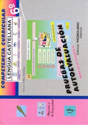 COMPETENCIA CURRICULAR. LENGUA CASTELLANA. ED. PRIMARIA 6º. AUTOEVA