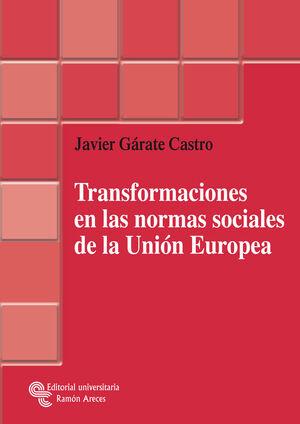 TRANSFORMACIONES EN LAS NORMAS SOCIALES DE LA UNIÓN EUROPEA