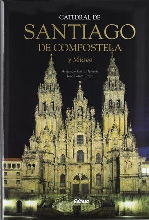 CATEDRAL DE SANTIAGO DE COMPOSTELA Y SU MUSEO