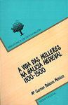 A VIDA DAS MULLERES NA GALICIA MEDIEVAL (1100-1500)