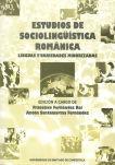 ESTUDIOS DE SOCIOLINGÜÍSTICA ROMÁNICA : LINGUAS E VARIEDADES MINORIZAD