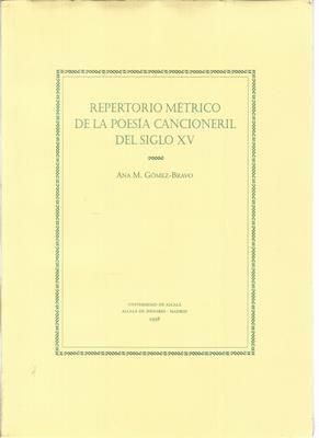REPERTORIO MÉTRICO DE LA POESÍA CANCIONERIL DEL SIGLO XV