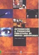 INTRODUCCIÓN Á PRODUCCIÓN PUBLICITARIA EN MEDIOS AUDIOVISUAIS