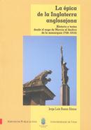 LA ÉPICA DE LA INGLATERRA ANGLOSAJONA: HISTORIA Y TEXTOS DESDE EL AUGE DE MERCIA