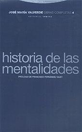 HISTORIA DE LAS MENTALIDADES (OBRAS COMPLETAS: VOL.4)