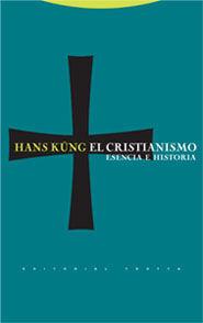 CRISTIANISMO  ESENCIA E HISTORIA