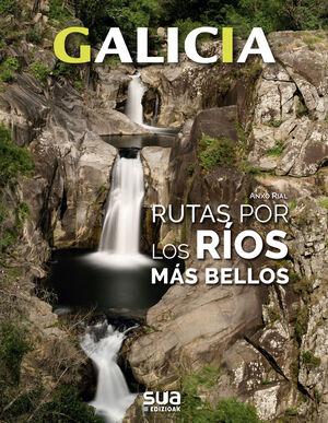 GALICIA. RUTAS POR LOS RIOS MAS BELLOS -SUA