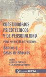 CUESTIONARIOS PSICOTECNICOS Y DE PERSONALIDAD BANCOS Y CAJAS AHORROS