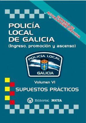POLICIA LOCAL DE GALICIA VI SUPUESTSOS PRACTICOS