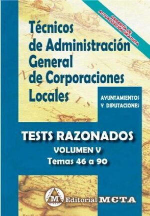 TEST RAZONADOS TECNICOS ADMINISTRACION GENERAL CORPORACIONES LOCALES