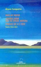 POESIA 1932-1933 (BAC) (MAR O NORDE / CANTIGA NOVA QUE SE CHAMA RIVEIRA / POEMAS DO SI E NON)