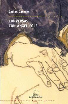 CONVERSAS CON ANXEL FOLE