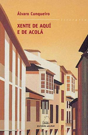 XENTE DE AQUI E DE ACOLA (BAC)