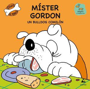 MÍSTER GORDON UN BULLDOG COMILÓN