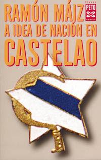 A IDEA DE NACIÓN EN CASTELAO
