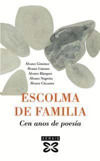 ESCOLMA DE FAMILIA : CEN ANOS DE POESIA