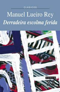 DERRADEIRA ESCOLMA FERIDA