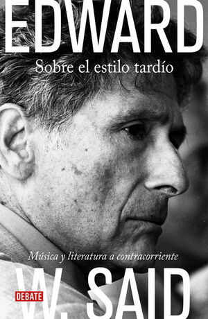 SOBRE EL ESTILO TARDIO MUSICA Y LITERATURA A CONTRA CORRIENTE