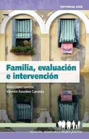 FAMILIA, EVALUACION E INTERVENCION